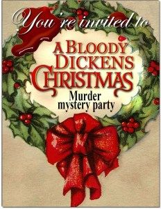 A Murder Mystery Dinner: A Bloody Dickens Christmas